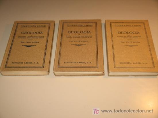 Libros antiguos: GEOLOGÍA. FRITZ FRECH. (completa) TRES TOMOS. (1926-1930) COLECCIÓN LABOR - Foto 2 - 27271799
