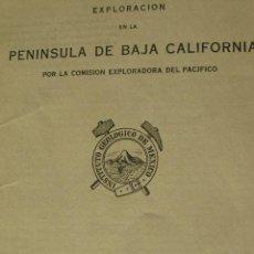 Libros antiguos: EXPLORACION EN LA PENINSULA DE BAJA CALIFORNIA. MEXICO 1922. Lote 27271797