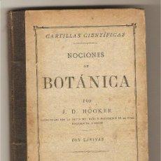 Libros antiguos: NOCIONES DE BOTÁNICA .- J.D. HOOKER. Lote 26392427