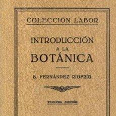 Libros antiguos: 1942 INTRODUCCION A LA BOTANICA. Lote 26723494