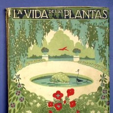 Libros antiguos: LA VIDA DE LAS PLANTAS. POR J. DANTIN CERECERA. EDITORIAL CALPE. MADRID, 1922. Lote 26646227