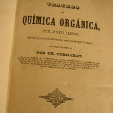 Libros antiguos: TRATADO DE QUÍMICA ORGÁNICA-T.1-POR JUSTO LIEBIG- MAD.-1847-EST. TIP. LIT. UNIVERSAL LA ILUSTRACIÓN.. Lote 26137193