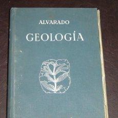 Libros antiguos: GEOLOGIA - SALUSTIO ALVARADO - 2ª EDICION REFUNDIDA - BARCELONA 1930. Lote 20069837