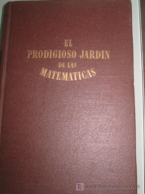 EL PRODIGIOSO JARDIN DE LAS MATEMATICAS. ALEXANDER NIKLITSCHEK. (Libros Antiguos, Raros y Curiosos - Ciencias, Manuales y Oficios - Física, Química y Matemáticas)