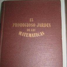 Libros antiguos: EL PRODIGIOSO JARDIN DE LAS MATEMATICAS. ALEXANDER NIKLITSCHEK.. Lote 27282925