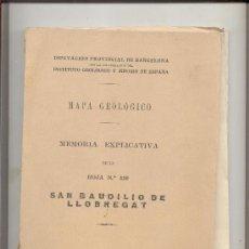 Libros antiguos: MAPA GEOLOGIA SANT BOI LLOBREGAT INSTITUTO GEOLOGICO MINERO 1930. Lote 17618499