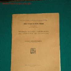 Libros antiguos: FISIOGRAFIA Y PALEONTOLOGIA DEL TERRITORIO DE VALLADOLID,VALLADOLID..FRANCISCO HERNANDEZ PACHECO. Lote 27228296