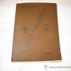 Libros antiguos: PROBLEMAS DE FISICA GENERAL .-LUIS G.FRADES...1916 ..IMPRENTA DE ANDRES MARTIN. Lote 13674444