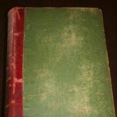 Libros antiguos: ELEMENTOS DE FÍSICA - EDUARDO LOZANO Y PONCE DE LEÓN - BARCELONA 1897. Lote 27525453