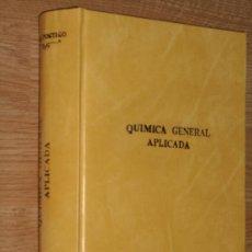 Libros antiguos: QUÍMICA GENERAL APLICADA POR LUIS POSTIGO DE RAMÓN SOPENA EN BARCELONA 1935 PRIMERA EDICIÓN. Lote 25829289
