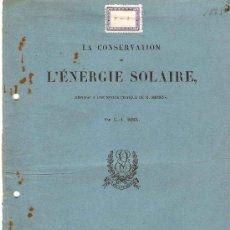 Libros antiguos: LA CONSERVATION DE L'ENERGIE SOLAIRE,LA CONSERVACIÓN DE LA ENERGIA SOLAR .1883.POR G.A.HIRN. Lote 27528925