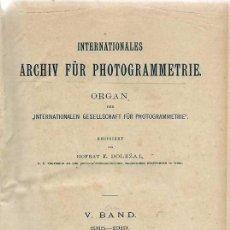 Libros antiguos: ARCHIV FÜR PHOTOGRAMMETRIE. ORGAN INTERNATIONALEN GESELLSCHAFT FÜR PHOTOGRAMMETRIE. 1919. Lote 26384458