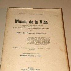Libros antiguos: A. RUSSEL WALLACE EL MUNDO DE LA VIDA CONSIDERADO COMO MANIFESTACIÓN DE UN PODER CREADOR 1914 1ª ED. Lote 31413739
