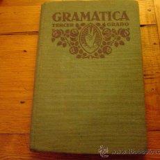 Libros antiguos: LIBRO DE ESCUELA GRAMATICA TERCER GRADO POR F.T.D. 1932. Lote 16814002