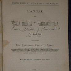 Libros antiguos: MANUAL DE FÍSICA MÉDICA Y FARMACÉUTICA.(1889). Lote 17405223
