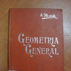 Libros antiguos: GEOMETRÍA GENERAL. SANTIAGO MUNDI GIRÓ. MANUALES SOLER IV. CIRCA 1915.. Lote 17444552
