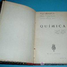 Libros antiguos: QUÍMICA. DR. RICARDO MONTEQUI. EDICIÓN OFICIAL 1928. EX-LIBRIS. Lote 24012179