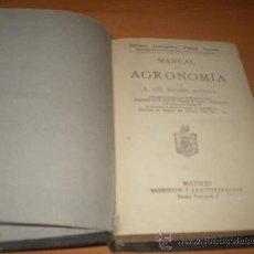 Libros antiguos: MANUAL DE FINALES DEL XIX DE AGRONOMIA (BIBLIOTECA POPULAR). Lote 26422248