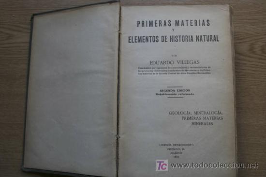 PRIMERAS MATERIAS Y ELEMENTOS DE HISTORIA NATURAL. VILLEGAS (EDUARDO) (Libros Antiguos, Raros y Curiosos - Ciencias, Manuales y Oficios - Paleontología y Geología)