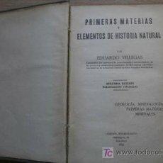 Libros antiguos: PRIMERAS MATERIAS Y ELEMENTOS DE HISTORIA NATURAL. VILLEGAS (EDUARDO). Lote 17776075