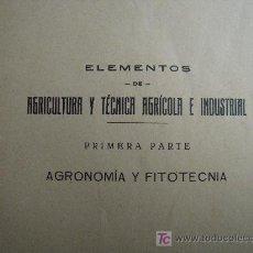 Libri antichi: ELEMENTOS DE AGRICULTURA- PARTE PRIMERA / HERNANSÁEZ/ LA CORUÑA 1923. Lote 27051868