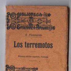 Libros antiguos: LOS TERREMOTOS. BIBLOTECA DE LA ENSEÑANZA POPULAR.. Lote 18445668