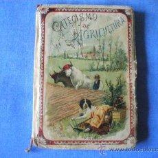 Libros antiguos: CATECISMO DE AGRICULTURA 1897 SATURNINO CALLEJA. Lote 26415464