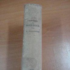 Libros antiguos: COMPENDIO DE BIOLOGÍA. UMBERTO PIERANTONI. EDITORIAL LABOR 1931.. Lote 19011802