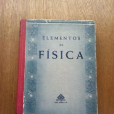 Libros antiguos: ELEMENTOS DE FISICA - EDITORIAL FTD - ILUSTRADO - 6ª EDICION - AÑOS 30. Lote 27422740