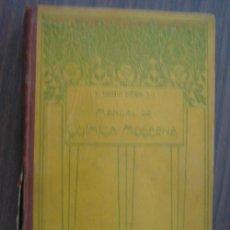 Libros antiguos: MANUAL DE QUÍMICA MODERNA. VITORIA, EDUARDO. 1918. TIPOGRAFÍA CATÓLICA PONTIFICIA. Lote 19802112