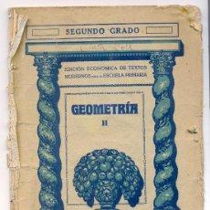 Libros antiguos: GEOMETRÍA, SEGUNDO GRADO / EDITORIAL SEIX & BARRAL. BARCELONA. Lote 19855109