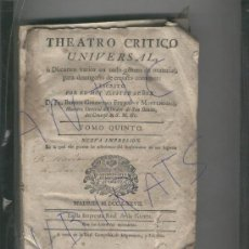 Libros antiguos: THEATRO CRITICO UNIVERSAL BENITO GERONYMO FEYJOO MONTENEGRO AÑO 1777 VACIO LUZ PARADOJAS FILOSOFIA. Lote 20064222