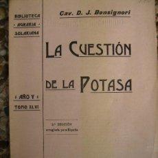 Libros antiguos: LA CUESTION DE LA POTASA 1907 90PGS. Lote 27414165