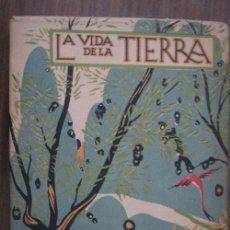 Libros antiguos: LA VIDA DE LA TIERRA. DANTÍN CERECEDA, J. 1922. CALPE. Lote 20503734
