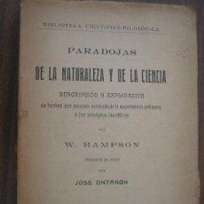 Libros antiguos: PARADOJAS DE LA NATURALEZA Y DE LA CIENCIA. HAMPSON, W. 1912. Lote 20691621