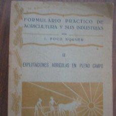 Old books - EXPLOTACIONES AGRÍCOLAS EN PLENO CAMPO. POCH NOGUER, J. 1929 Bailly- Bailliere - 20700292