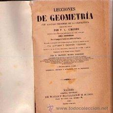Libros antiguos: LECCIONES DE GEOMETRÍA. P.L. CIRODDE. LIBRERIA . EDITORIAL DE BAILLY-BAILLIERE E HIJOS 1893. Lote 25654092