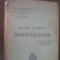 Libros antiguos: TRATADO ELEMENTAL DE AGRICULTURA. NAGORE NAGORE, DANIEL. 1930. . Lote 22001905