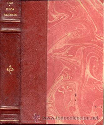 FÍSICA RAZONADA- AÑO 1929 (Libros Antiguos, Raros y Curiosos - Ciencias, Manuales y Oficios - Física, Química y Matemáticas)