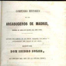 Libros antiguos: 1849: CAZA - COMPENDIO HISTÓRICO DE LOS ARCABUCEROS DE MADRID. Lote 22132086