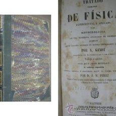 Libros antiguos: TRATADO ELEMENTAL DE FÍSICA EXPERIMENTAL Y APLICADA Y DE METEOROLOGÍA. GANOT, A. 1859 . Lote 22467001