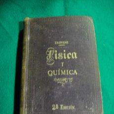Libros antiguos: FISICA Y QUIMICA 2º EDICION 1893 - TOMAS ESCRICHE Y MIEG. Lote 26677821