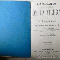 Libros antiguos: LAS MARAVILLAS Y LAS RIQUEZAS DE LA TIERRA. D.DOMINGO DE MIGUEL. LÉRIDA 10,5 X15 CMS - VELL I BELL. Lote 24529266