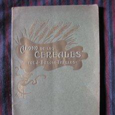 Libros antiguos: ABONO DE LOS CEREALES.DE INVIERNO J.BARCIA.TRELLES.CENTRO DE ESTACIONES EXPERIMENTALES.1909.. Lote 24719252