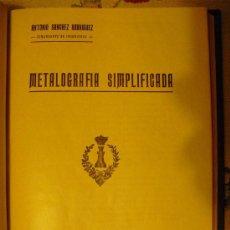 Libros antiguos: 1928 METALOGRAFIA SIMPLIFICADA. Lote 23286724