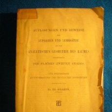 Libros antiguos: F. GRAEFE: - AUFGABEN UND LEHRSÄTZE AUS DER ANALYTISCHEN GEOMETRIE DES RAUMES - (LEIPZIG, 1890). Lote 27025852