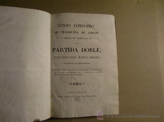 CURSO COMPLETO DE PARTIDA DOBLE. 1825. (Libros Antiguos, Raros y Curiosos - Ciencias, Manuales y Oficios - Física, Química y Matemáticas)