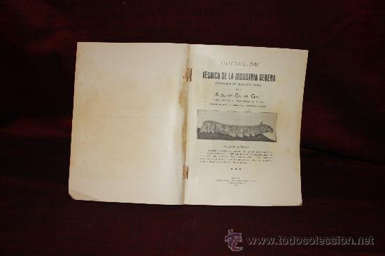 Libros antiguos: 1299- INICIACION EN LA TECNICA DE LA INDUSTRIA SEDERA. IMP. ANTONIO FRANQUET. 1928. ALBERTO BALARI - Foto 2 - 24149845