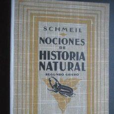Libros antiguos: NOCIONES DE HISTORIA NATURAL. SCHMEIL, OTTO. GUSTAVO GILI. 1926. Lote 24752844
