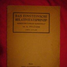 Libros antiguos: PFLÜGER: - DAS EINSTEINSCHE RELATIVITÄTS-PRINZIP. GEMEINVERSTÄNDLICH DARGESTELLT - (BONN, 1920). Lote 27142152